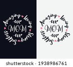 amazing loving selfless strong...   Shutterstock .eps vector #1938986761