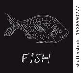fish. hand drawn sketch in a... | Shutterstock . vector #1938990277