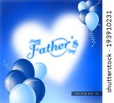 happy father's day vector... | Shutterstock .eps vector #193910231