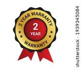 2 year warranty badge  label...   Shutterstock .eps vector #1939345084