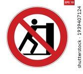 no pushing sign. vector... | Shutterstock .eps vector #1939407124