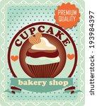 vintage cupcake poster card...   Shutterstock .eps vector #193984397