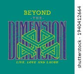 beyond dimension quoted slogan... | Shutterstock .eps vector #1940412664