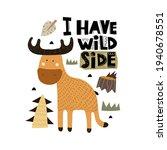 I Have Wild Side. Cartoon Moose ...