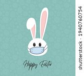 easter bunny with face mask.... | Shutterstock .eps vector #1940760754