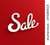 sale hand lettering design...   Shutterstock .eps vector #194084015