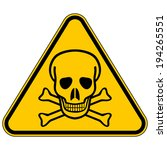 Deadly Danger Sign On White...