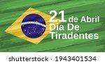 dia de tiradentes  21 de abril  ... | Shutterstock .eps vector #1943401534