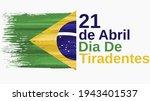 dia de tiradentes  21 de abril  ... | Shutterstock .eps vector #1943401537