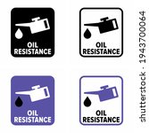 """oil resistance"" vector... | Shutterstock .eps vector #1943700064"