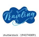 "calligraphic writing ""traveling""... | Shutterstock .eps vector #1943740891"