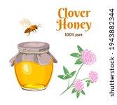 Clover Honey Isolated On White...