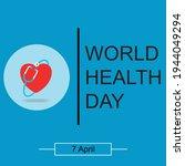 world health day. healthcare ... | Shutterstock .eps vector #1944049294