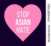 stop asian hate square banner... | Shutterstock .eps vector #1944087481