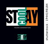 stay cool  typography graphic... | Shutterstock .eps vector #1944198184