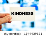 Kindness Word In The Hands Of A ...