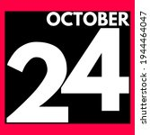 October 24 . Modern Daily...