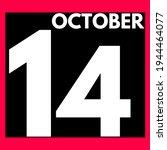 October 14 . Modern Daily...