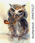 Wise Owl With Big Eyes And Tube ...