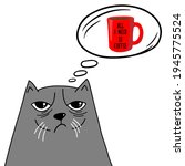 Cat Dream About Cup Of Coffee.  ...
