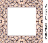 oriental ornamental mosaic... | Shutterstock . vector #1946127757
