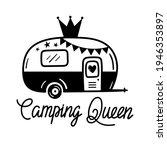 camping queen written lettering....   Shutterstock .eps vector #1946353897