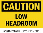 caution low headroom sign.... | Shutterstock .eps vector #1946442784