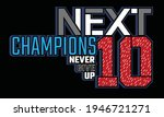 next champions typography... | Shutterstock .eps vector #1946721271