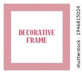 oriental ornamental frame... | Shutterstock . vector #1946815024