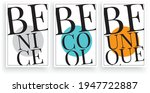 be nice  be cool  be unique ... | Shutterstock .eps vector #1947722887