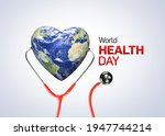 World health day concept. heart ...
