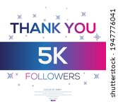 creative thank you  5k  5000 ...   Shutterstock .eps vector #1947776041