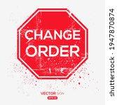 creative sign  change order ... | Shutterstock .eps vector #1947870874