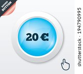 20 euro sign icon. eur currency ...