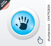 hand print sign icon. stop... | Shutterstock .eps vector #194792834
