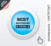 best boyfriend ever sign icon....