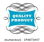 quality product label with the... | Shutterstock .eps vector #194873447
