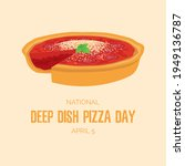 national deep dish pizza day... | Shutterstock .eps vector #1949136787