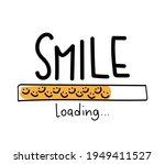 smile loading concept vector... | Shutterstock .eps vector #1949411527