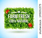 farm fresh label made of leaves.... | Shutterstock .eps vector #195051575