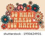 70s retro groovy do what makes... | Shutterstock .eps vector #1950624931