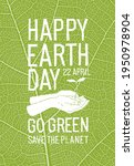 happy earth day poster....   Shutterstock .eps vector #1950978904