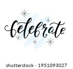 Elebrate Text. Celebration...
