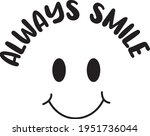 always smile tshirt design... | Shutterstock .eps vector #1951736044