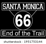 Vintage Santa Monica 66 End Of...