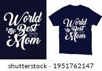 world best mom mother's day...   Shutterstock .eps vector #1951762147