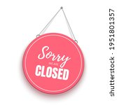 sorry  we are closed sign. red... | Shutterstock .eps vector #1951801357