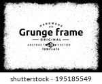 abstract grunge frame. vector... | Shutterstock .eps vector #195185549
