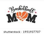 text design basketball mom a... | Shutterstock .eps vector #1951937707