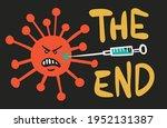 the end of coronavirus. covid19 ... | Shutterstock .eps vector #1952131387